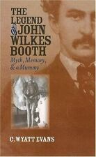 The Legend Of John Wilkes Booth: Myth, Memory, And A Mummy (Cultureamerica)