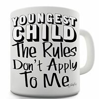 Twisted Envy Youngest Child Rules Don?t Apply To me Ceramic Mug