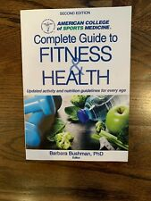American College Of Sports Medicine Complete Guide To Fitness And Health Second