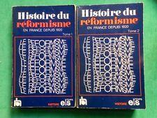 HISTOIRE DU REFORMISME EN FRANCE DEPUIS 1920 2 VOLS 1976 EDITIONS SOCIALES SFIO