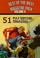 Best of the West VOLUME 5 - 51 Western adventure-crime & mystery pulp magazines