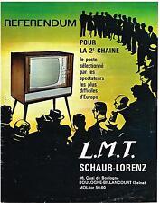PUBLICITE ADVERTISING  1965    LMT SCHAUB-LORENZ  TELEVISEUR