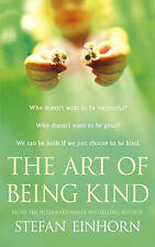 The Art of Being Kind by Stefan Einhorn (Hardback, 2006)
