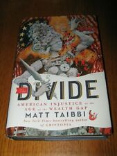 The Divide: American Injustice in the Age of the Wealth Gap by Taibbi - HC(2014)