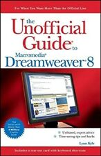 Very Good, The Unofficial Guide to Macromedia Dreamweaver 8 (Unofficial Guides),