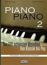 Klavier Noten : PIANO PIANO 2  - Ausgabe : MITTELSCHWER - Hage 3743