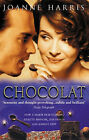 Chocolat by Joanne Harris (Paperback, 2001)