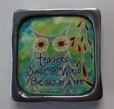 q Teachers change the world 1 child at a time MULTIPLE BLESSINGS METAL MAGNET