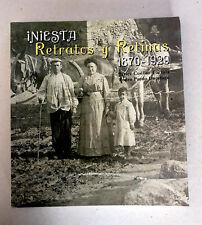 PHOTOGRAPHIES ANCIENNES  d'ESPAGNE : INIESTA RETRATOS Y RETINAS, 1870-1929