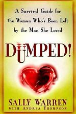 Dumped!: A Survival Guide for the Woman Who's Been Left by the Man She-ExLibrary