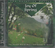 The Call Of Nature Joy Of Spring Relaxing Series Natur CD NEU Meditation Relax