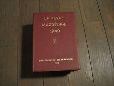 EDITIONS MAZDEENNES/ LA REVUE MAZDEENNE 1940