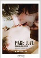 Ann-Marlene Henning, Tina Bremer-Olszewski - Make Love: Ein Aufklärungsbuch