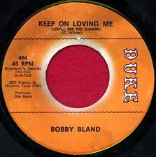 """BOOBY BLAND """"Keep On Loving Me/I've Just Got...About You"""" Duke 45 464 VG++ Blues"""