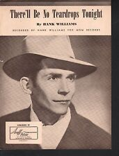 There'll Be No Teardrops Tonight 1949 Hank Williams Sheet Music