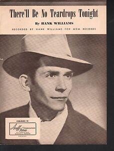 There'll Be No Teardrops Tonight 1949 Hank Williams Sheet Music