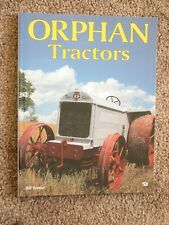 Orphan Tractors - Vossler 1996 Softcover Early American Farm Tractors