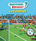Questions reponses: Le football: 13 by Billioud, Jean-Michel Book The Cheap Fast