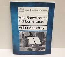 Mrs. Brown on the Tichborne Case, by Arthur Sketchley, Paperback, Like New