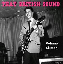THAT BRITISH SOUND - VOLUME 16 -  RARE BRITISH ROCK N ROLL -HEAR AND SEE IT!