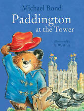 Michael Bond - Preschool Story Book - PADDINGTON AT THE TOWER - NEW