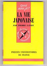 LA VIE JAPONAISE  Pierre LANDY  QSJ N°1564