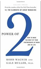 Power of 2: How to Make the Most of Your Partnerships at Work and in Life by Rod