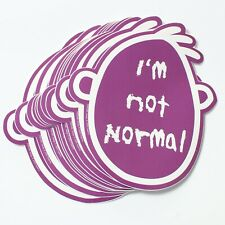 Wholesale Vinyl Stickers I'm Not Normal (In The Head)