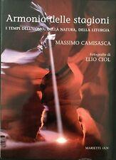 M. Camisasca, Armonia delle stagioni. I tempi dell'uomo, della natura...