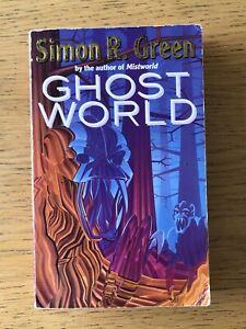 Ghostworld   Simon R. Green   PB 1993 Victor Gollancz Science Fiction