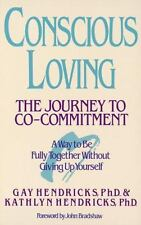 CONSCIOUS LOVING by Gay Hendricks paperback book FREE SHIPPING relationships