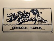 "Vintage ""Holiday Shores, Seminole, FL."" Metal Novelty License Plate"