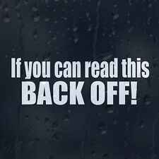 If You Can Read This Back Off Car Bupmer Window Decal Vinyl Sticker