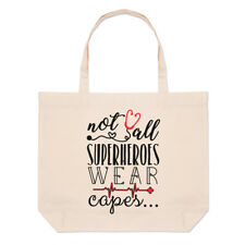 Nurse Doctor Paramedic Not All Superheroes Wear Capes Large Beach Tote Bag