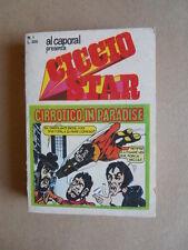 CICCIO STAR - Al Caporal presenta n°1 1975 ed. Giacchetti  [G528-1] Buono