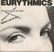 """45 TOURS / 7""""--EURYTHMICS--WOULD I LIE TO YOU / HERE COMES THAT SINKING FEELING"""