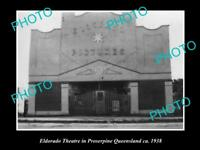 OLD LARGE HISTORIC PHOTO OF PROSERPINE QLD, VIEW OF THE ELDORADO THEATRE c1938