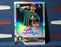 2018 Bowman Chrome Heath Fillmyer 1st AUTO REFRACTOR /499 ATHLETICS RC