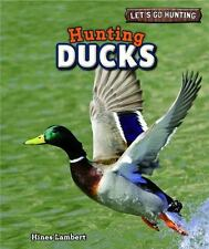 Hunting Ducks (Let's Go Hunting)-ExLibrary