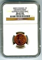 2003 CANADA CENT NGC MS67 CROWNED BUST OLD EFFIGY COPPER PLATED ZINC TOP POP=32