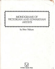 MONOGRAMS OF VICTORIAN & EDWARDIAN ARTISTS BY PETER NAHUM ART BOOK 1976 1ST ED.