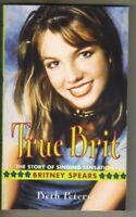 BRITNEY SPEARS True Brit BOOK Story of Singing Sensation POP Princess BIOGRAPHY