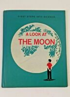 A Look at The Moon Text and Pictures by John and Cathy Polgreen 1962