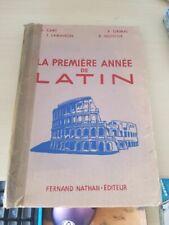La Premiere Annee De Latin - Fernand Nathan - 1957
