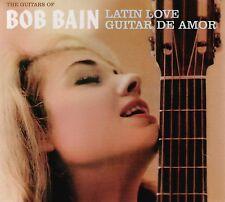 Bob Bain: Latin Love + Guitar De Amor (2 Lps On 1 Cd)