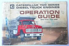 CATERPILLAR 1100 SERIES DIESEL TRUCK ENGINES OPERATION GUIDE ORIGINAL