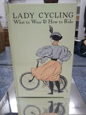 Lady Cycling: What to Wear and How to Ride by F. J. Erskine (Hardcover, 2014)