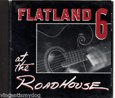 Flatland 6 - At The Roadhouse (11 track CD)