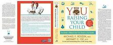 YOU: Raising Your Child: The Owner's Manual from First Breath to First Grade - N
