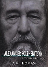 Alexander Solzhenitsyn: A Century in his Life-ExLibrary